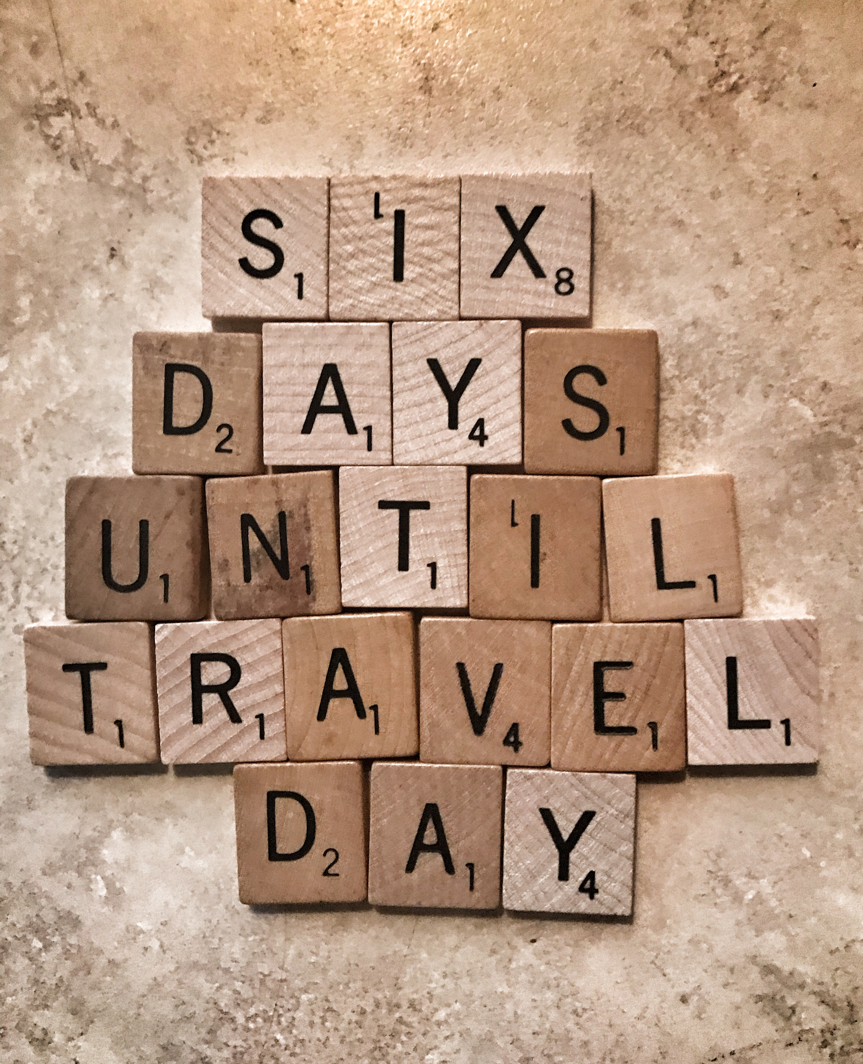 6 days until travel day