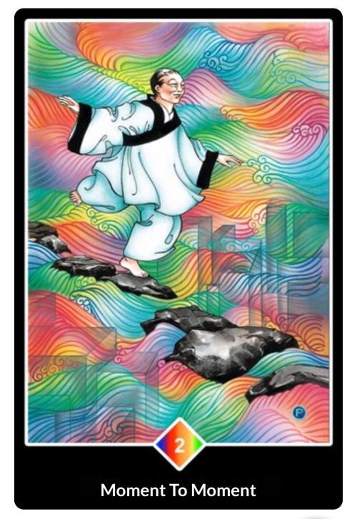 Moment to Moment tarot card Osho Zen Tarot