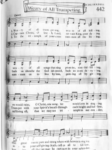 Hymn: Weary of All Trumpeting.
